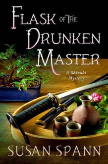Flask of the Drunken Master av Susan Spann (Innbundet)
