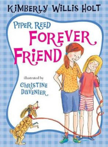 Piper Reed Forever Friend av Kimberly Willis Holt (Heftet)
