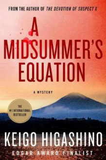 A Midsummer's Equation av Keigo Higashino (Innbundet)