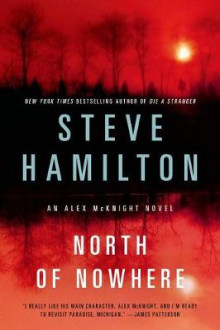 North of Nowhere av Steve Hamilton (Plastpakket)