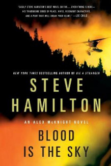 Blood Is the Sky av Steve Hamilton (Heftet)