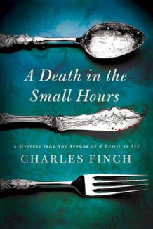 A Death in the Small Hours av Charles Finch (Heftet)