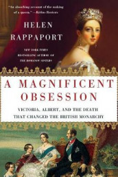 A Magnificent Obsession av Helen Rappaport (Heftet)