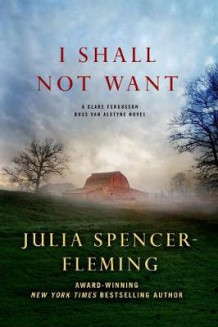I Shall Not Want av Julia Spencer-Fleming (Heftet)