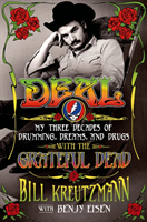 Deal: My Three Decades of Drumming, Dreams, and Drugs with the Grateful Dead av Bill Kreutzmann og Benjy Eisen (Innbundet)