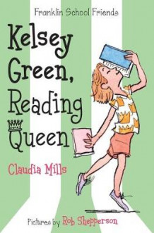Kelsey Green, Reading Queen av Claudia Mills (Heftet)