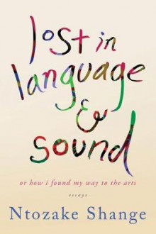 Lost in Language & Sound av Ntozake Shange (Heftet)