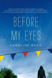 Before My Eyes av Caroline Bock (Heftet)