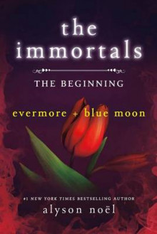 The Immortals: The Beginning av Alyson Noel (Heftet)