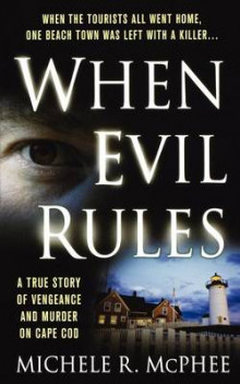 When Evil Rules av Michele R McPhee (Heftet)
