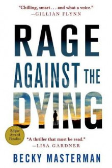 Rage Against the Dying av Becky Masterman (Heftet)
