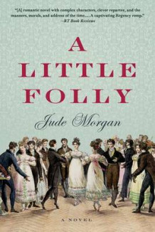 A Little Folly av Jude Morgan (Heftet)