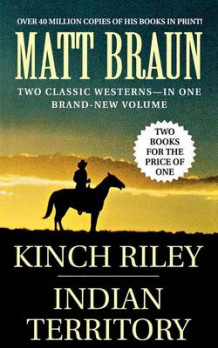 Kinch Riley / Indian Territory av Matt Braun (Heftet)