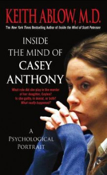 Inside the Mind of Casey Anthony av Keith Russell Ablow (Heftet)