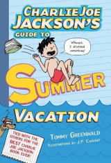 Omslag - Charlie Joe Jackson's Guide to Summer Vacation