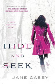 Hide and Seek av Jane Casey (Innbundet)