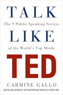 Talk Like Ted av Carmine Gallo (Innbundet)