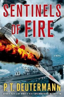 Sentinels of Fire av P T Deutermann (Innbundet)