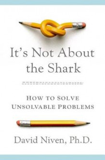 It's Not about the Shark av David Niven (Innbundet)
