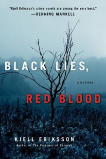 Black Lies, Red Blood av Kjell Eriksson (Heftet)