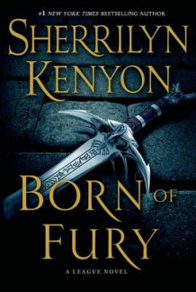 Born of Fury av Sherrilyn Kenyon (Innbundet)