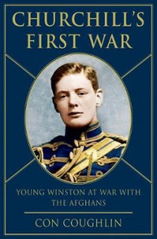 Churchill's First War av Con Coughlin (Innbundet)