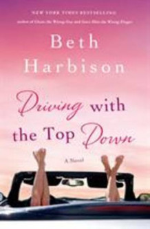 Driving with the Top Down av Beth Harbison (Innbundet)