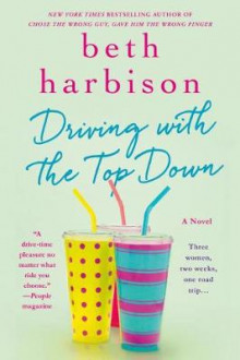 Driving with the Top Down av Beth Harbison (Heftet)