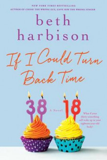 If I Could Turn Back Time av Beth Harbison (Heftet)
