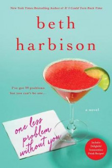 One Less Problem Without You av Beth Harbison (Heftet)