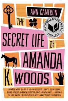 The Secret Life of Amanda K. Woods av Ann Cameron (Heftet)