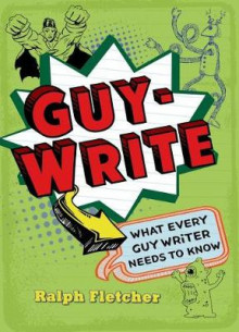 Guy-Write av Ralph Fletcher (Heftet)