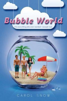 Bubble World av Carol Snow (Heftet)