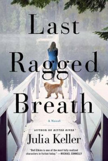 Last Ragged Breath av Julia Keller (Heftet)
