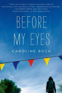 Before My Eyes av Caroline Bock (Innbundet)