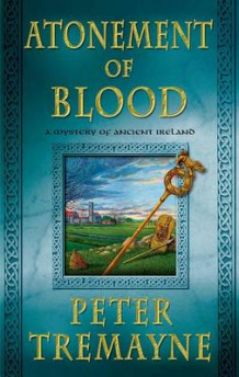 Atonement of Blood av Peter Tremayne (Innbundet)