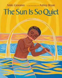 The Sun Is So Quiet av Nikki Giovanni (Heftet)