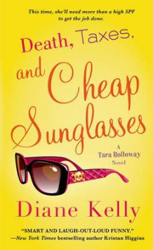 Death, Taxes, and Cheap Sunglasses av Diane Kelly (Heftet)