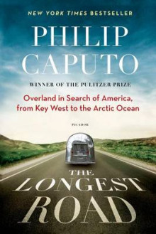 The Longest Road av Philip Caputo (Heftet)