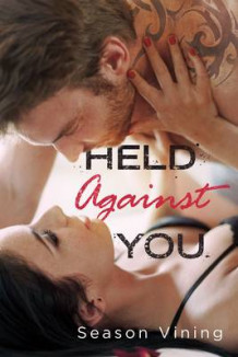 Held Against You av Season Vining (Heftet)