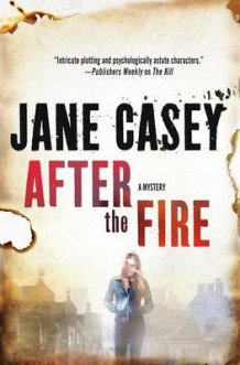 After the Fire av Jane Casey (Innbundet)