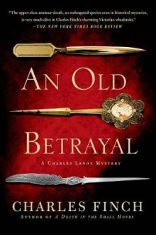 An Old Betrayal av Charles Finch (Heftet)