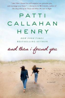 And Then I Found You av Patti Callahan Henry (Heftet)
