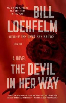 The Devil in Her Way av Bill Loehfelm (Heftet)