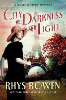 City of Darkness and Light av Rhys Bowen (Heftet)