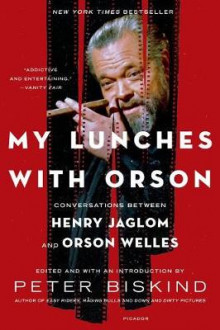 My Lunches with Orson av Peter Biskind (Heftet)