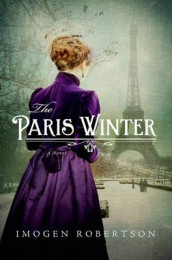 The Paris Winter av Imogen Robertson (Innbundet)