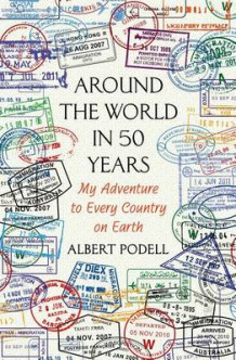 Around the World in 50 Years av Albert Podell (Innbundet)