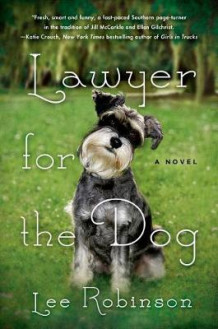 Lawyer for the Dog av Lee Robinson (Innbundet)