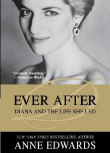 Ever After av Anne Edwards (Heftet)